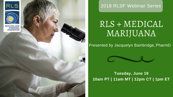 RLS and Medical Marijuana Webinar